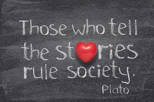 chalkboard with the words Those who tell the stories rule society by Plato