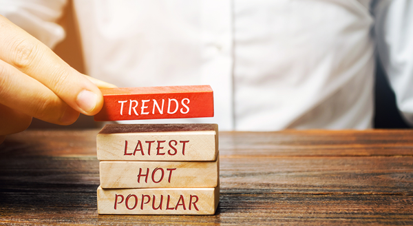 stack of blocks with the words trends latest hot popular