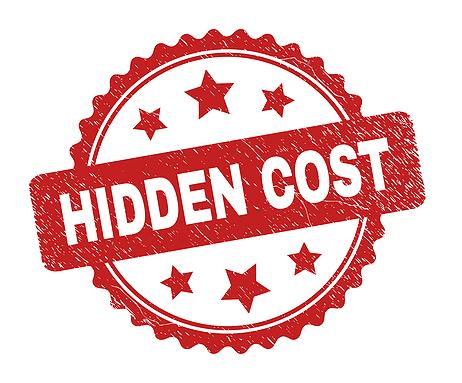 Beware those hidden costs