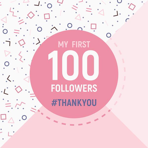social media first 100 followers
