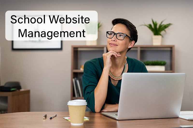 woman at computer with thought bubble that says school website management