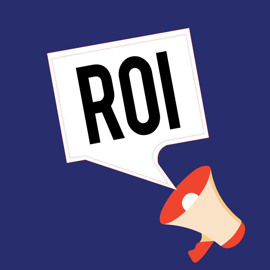 ROI = Return on Investment of your school marketing efforts