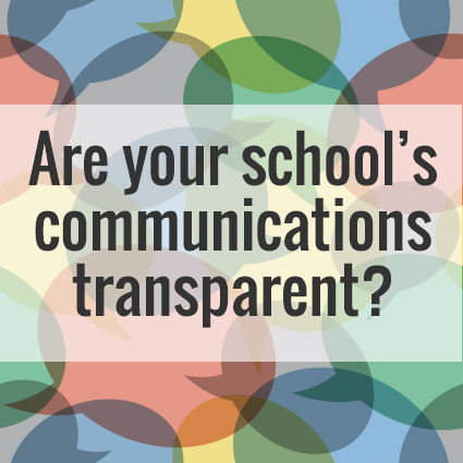 Are your school's communications transparent?
