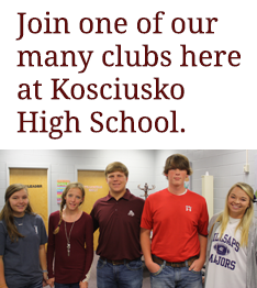 Join one of our many clubs here at Kosciusko High School.