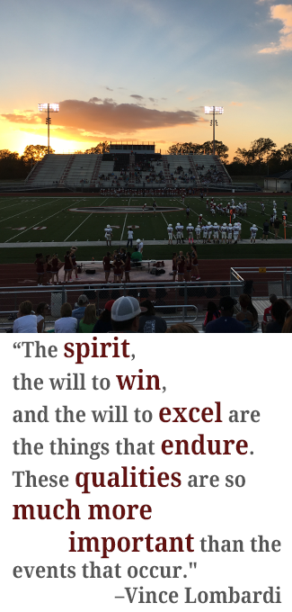 The spirit, the will to win, and the will to excel are the things that endure. These qualities are so much more important than the events that occur.- Vince Lombardi