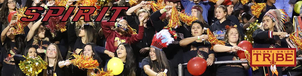 Spirit - Tulare Union High School Students