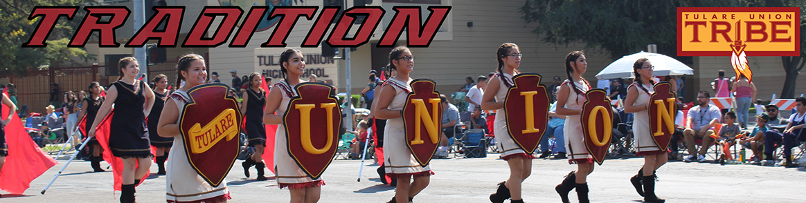 Tradition - Tulare Union High School Students