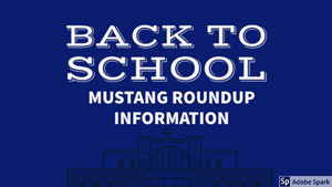 Back to School Mustang Roundup Information