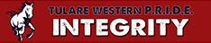 Tulare Western P. R. I. D. E. Integrity