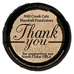 Mill Creek Cafe Hamball Fundraiser Thank You for supporting our North Cedar FBLA