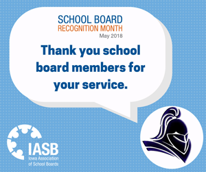 School Board recognition month May 2018 - Thank you school board members for your service. IASB Iowa Association of School Boards