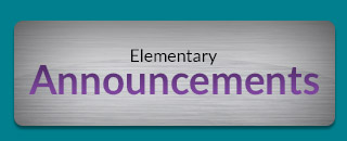 Elementary Announcements