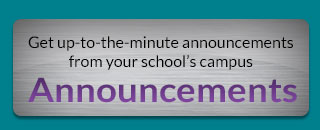 Get up-to-the-minute announcements from your school campus announcements