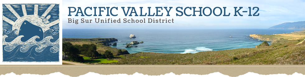 Pacific Valley School K12- Big Sur Unified School District