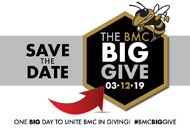 Save the Date. The BMC Big Give March 12, 2019. One big day to unite BMC in giving! #BMCBigGive