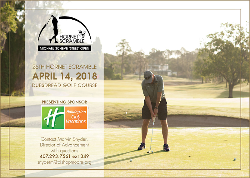 """Hornet Scramble - Michael Scheve """"Steez"""" Open. 26th Hornet Scramble, April 14, 2018 Dubsdread Golf Course. Presenting Sponsor: Holiday Inn Club Vacations. Contact Marvin Snyder, Director of Advancement with questions, 407-293-7561, extension 349. Email: snyderm@bishopmoore.org."""