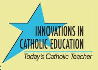 Innovations in Catholic Education
