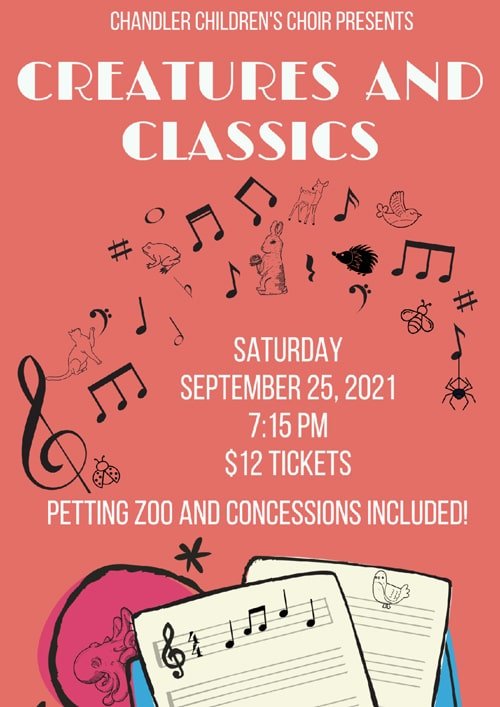 Chandler Children's Choir Presents Creatures and Classics, Saturday, September 25, 2021, 7:15 pm, $12 tickets, Petting zoo and Concessions included!