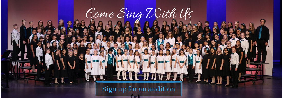Come Sing With Us. Sign up for an audition.