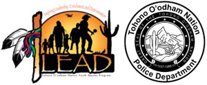 LEAD - Tohono O'odham Nation Police Department