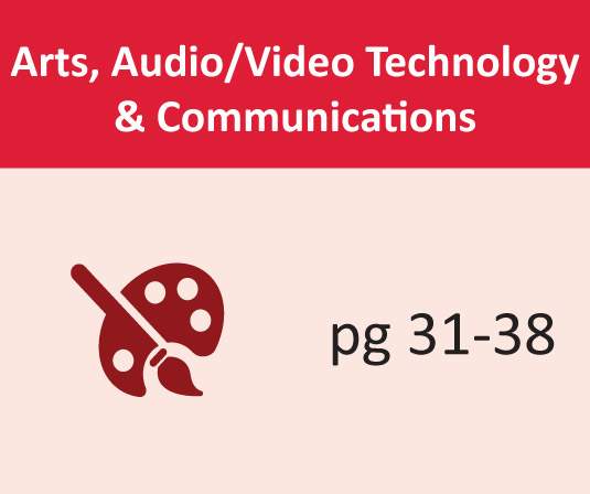 Arts, Audio/Video Technology & Communications pages 31-38