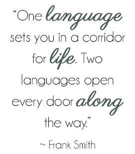 One language sets you in a corridor for life. Two languages open every door along the way. - Frank Smith