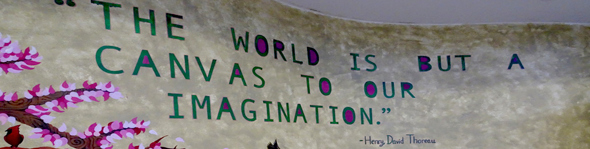 The world is but a canvas to our imagination - Henry David Thoreau.