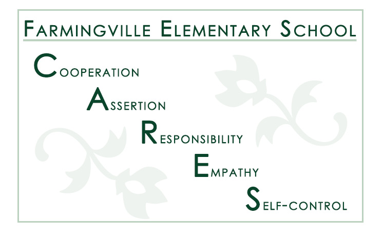 Farmingville Elementary CARES. Cooperation, Assertion, Responsibility, Empathy, Self-Control