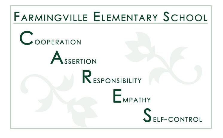 Farmingville Elementary CARES. Cooperation, Assertion, Responsibility, Empathy, Self-Control