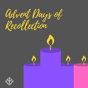 Advent Days of Recollection