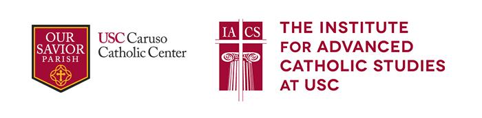 USC Caruso Catholic Center logo and IACS logo - The institute for advanced catholic studies at USC
