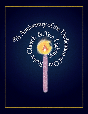 8th Anniversary of the Dedication of Our Savior Church & Tree Lighting logo