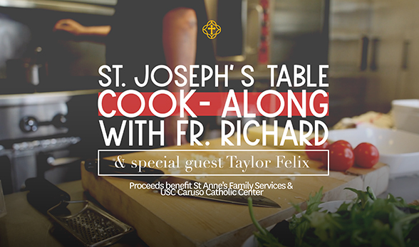 St. Joseph's Table Cook-Along with Fr. Richard