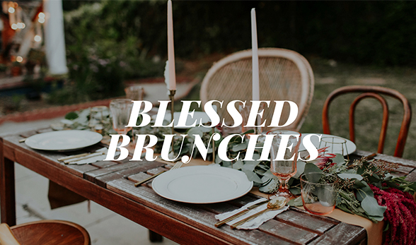 Blessed Brunch