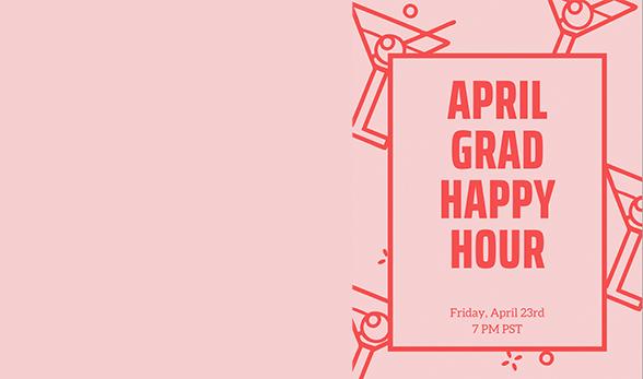 April Grad Student Happy Hour
