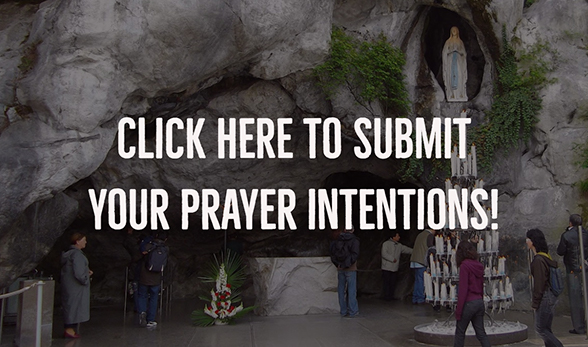 Lourdes Prayer Intentions