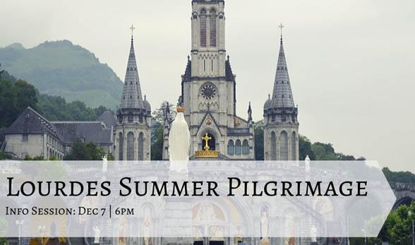 Lourdes Summer Pilgrimage Info Session