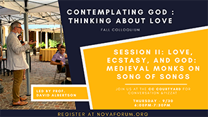 Contemplating God: Thinking About Love Fall Colloquim Session II - Thursday, 9/30 at 6:00 p.m.