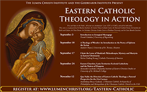 Register online for Eastern Catholic Theology in Action