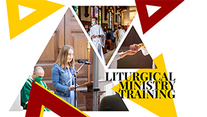 Liturgical Ministry Training