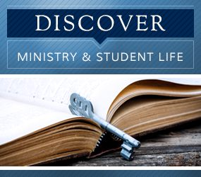 Ministry and Student Life