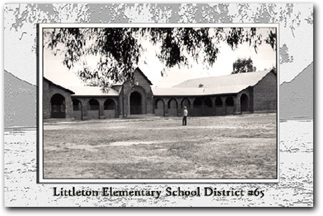 Front of Littleton Elementary School District Number 65