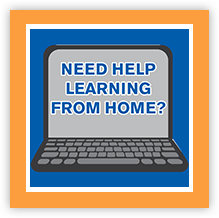 Need Help learning from home?