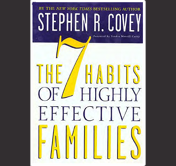 Stephen R. Covey - The 7 Habits of Highly Effective Families
