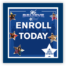 We believe in you! Enroll today