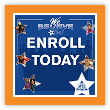 We believe in you enroll today