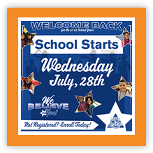 School Starts Wednesday July 28th