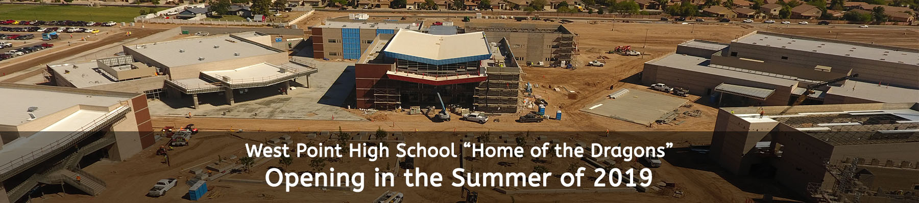 West Point High School - Home of the Dragons - Opening in the summer of 2019