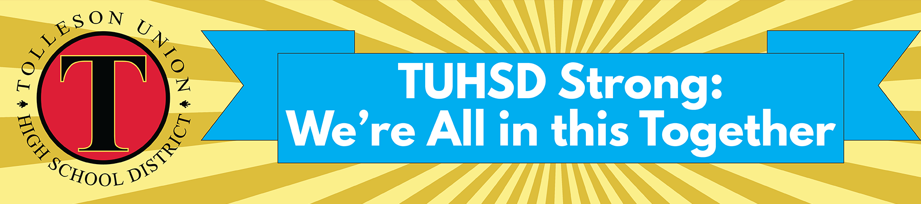 TUHSD Strong - We're all in this together.