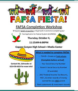FAFSA Fiesta flyer. FAFSA Completion Workshop. Thursday, October 4. 11:15AM-6:00PM.